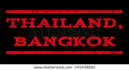 Thailand, Bangkok watermark stamp. Text caption between horizontal parallel lines with grunge design style. Rubber seal stamp with dust texture. Glyph red color ink imprint on a black background.