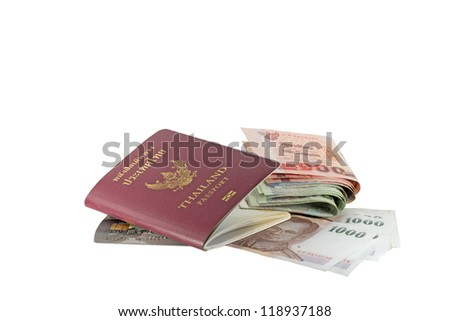 Thailand passport and money isolated on white background. - stock photo