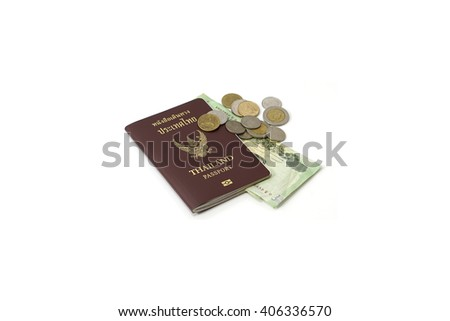 Thailand passport and Thai banknote on white background