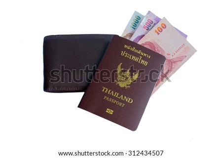 Thailand passport isolated and thai banknote on white background
