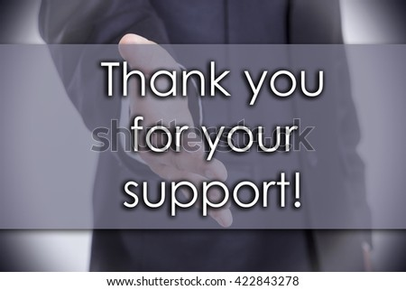 Thank you for your support! - business concept with text - horizontal image - stock photo