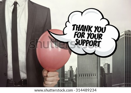 Thank you for your support text on speech bubble with businessman holding balloon on cityscape background - stock photo