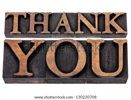 thank you  - isolated text in vintage letterpress wood type printing blocks - stock photo