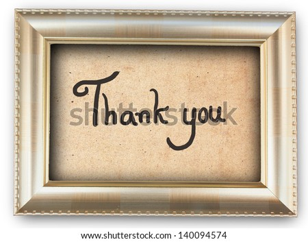 Thank you text on  gold color picture frame and old paper on white background - stock photo