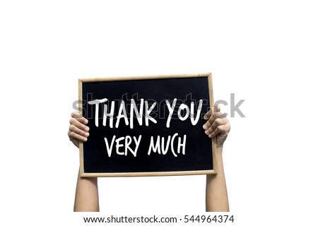Thank You Very Much Blackboard isolated on white background