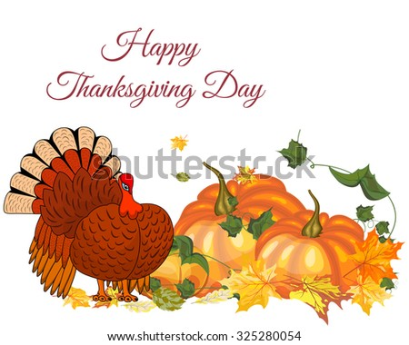 Thanksgiving Day Greeting Card With Text Space. Design Consist From Pumpkin, Turkey, Tomato, Maple Leaves Over White Background.  Very Cute and Warm Colors.