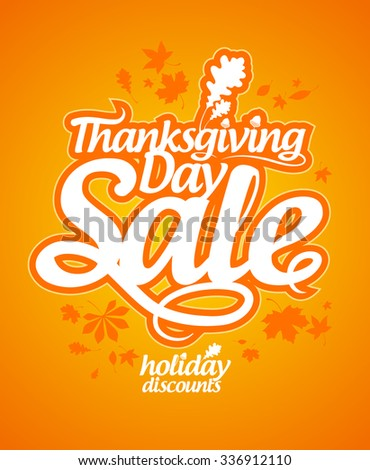 Thanksgiving day sale calligraphic design, holiday discounts, rasterized version.