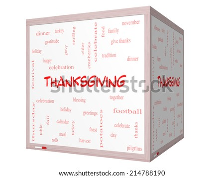 Thanksgiving Word Cloud Concept on a 3D cube Whiteboard with great terms such as dinner, harvest, holiday, turkey and more. - stock photo