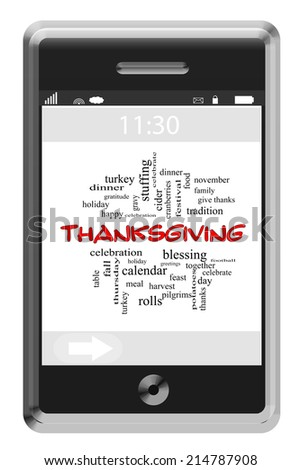 Thanksgiving Word Cloud Concept on a Touchscreen Phone with great terms such as turkey, day, dinner and more. - stock photo