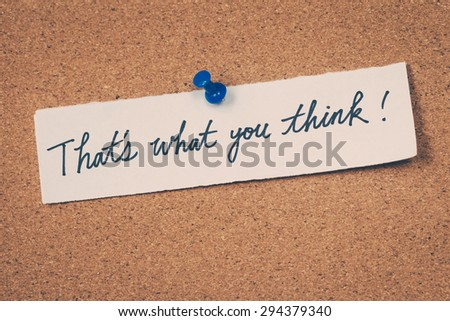 That's what you think - stock photo
