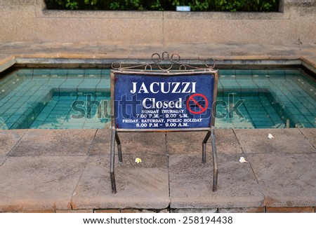 The announcement for the Jacuzzi closed