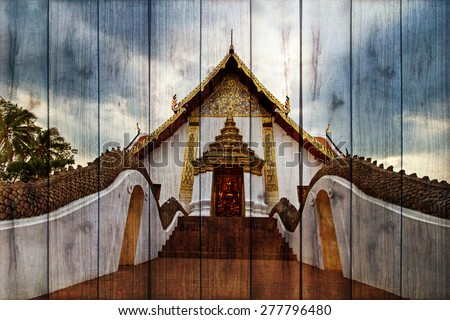 "The art concept of painting on wood texture "" image of beautiful temple in Thailand ""  - stock photo"