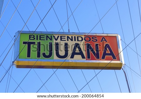 The Bienvenidos a Tijuana sign on the Millennial Arch (Arco y Reloj Monumental) at the entrance of the city in Mexico, at zona centro, a landmark that welcomes tourists in Avenida de revolucion. - stock photo