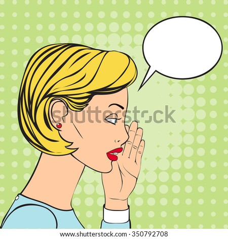 The Blonde Woman whispering a secret. Illustration in retro style. Speech Bubble for the text. - stock photo