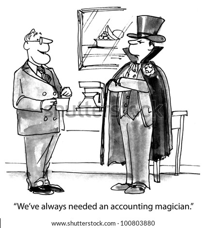 """The boss is very happy when he finally gets an outstanding accountant and says, """"We've always needed an accounting magician"""". - stock photo"""