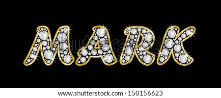 The Boy Male Name MARK Made Of A Shiny Diamonds Style Font Brilliant Gem
