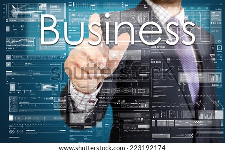 the businessman is pressing the button on the touch screen: Business , business concept describing the modern business - stock photo