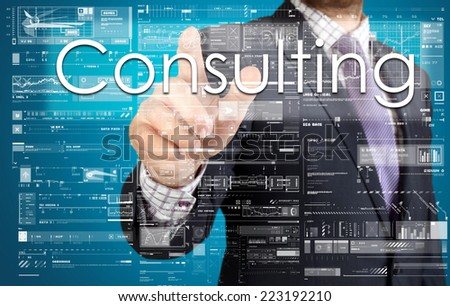 the businessman is pressing the button on the touch screen: Consulting , business concept describing the modern business - stock photo