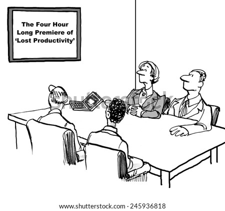 The businesspeople have been required to watch a movie on productivity 'the four hour long premiere of lost productivity' so they are actually losing a great deal of productivity. - stock photo