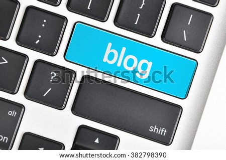 The computer keyboard button written word blog.