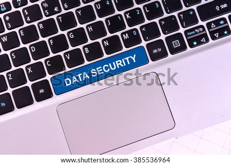 The computer keyboard button written word data security