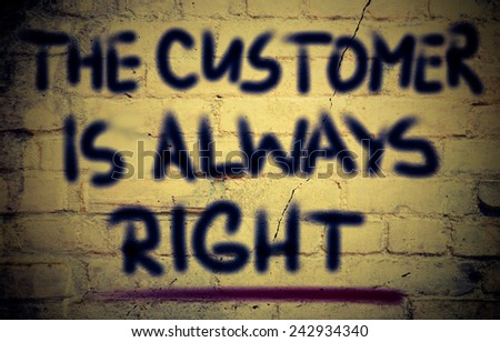 The Customer Is Always Right Concept - stock photo