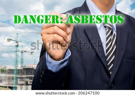 The DANGER: ASBESTOS Business  - stock photo