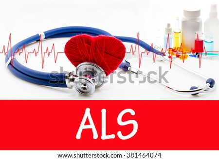The diagnosis of als. Phonendoscope and vaccine with drugs. Medical concept. - stock photo