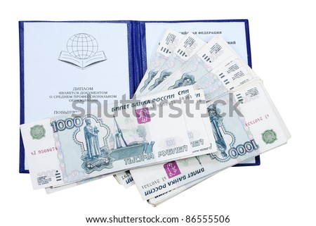 The diploma and money it is isolated on a white background - stock photo