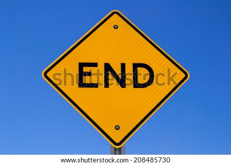 "The ""End"" road sign."