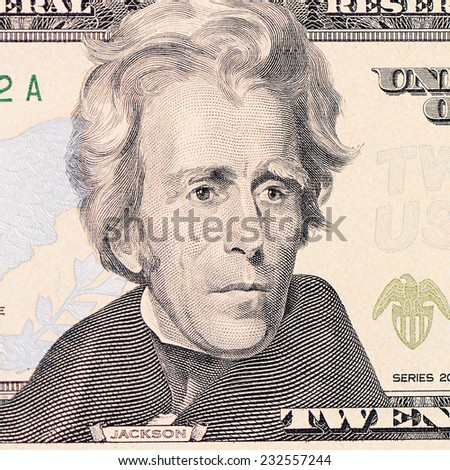 The face of Jackson the dollar bill
