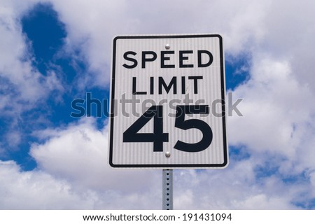 """The """"forty-five"""" mile per hour sign. - stock photo"""