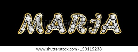 MARIA made of a shiny diamonds style font, brilliant gem stone letters ...