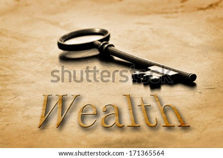 The Key to Wealth and Riches