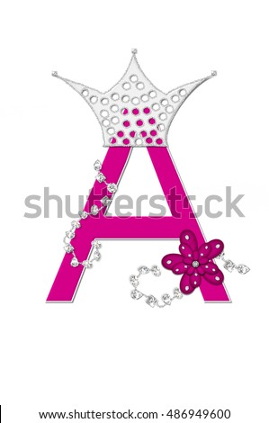 "The letter A, in the alphabet set ""Pageant Queen"" is bright pink and outlined with white.  Letter is decorated with crown, flower, and diamonds."