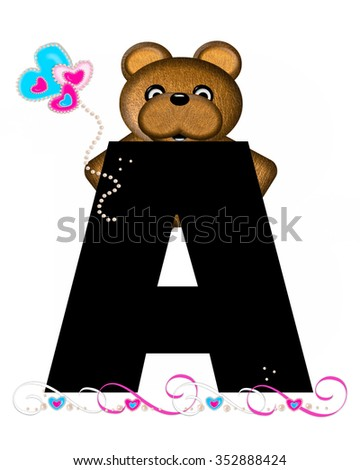 """The letter A, in the alphabet set """"Teddy Valentine's Cutie,"""" is black.  Brown teddy bear holds heart shaped balloons in pink and blue.  String of pearls serve as string. - stock photo"""