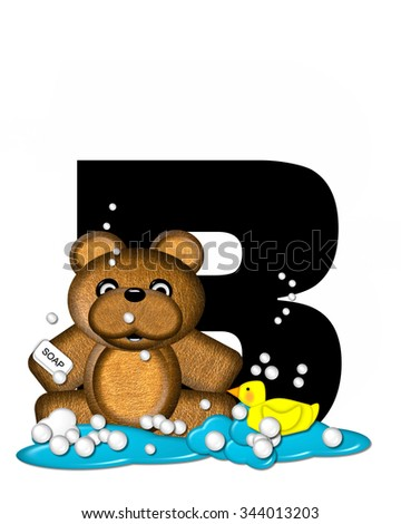 "The letter B, in the alphabet set ""Teddy Bath Time,"" is black and sits on a pool of spilled bath water.  Brown teddy bear, bubbles and yellow duck decorate letter."