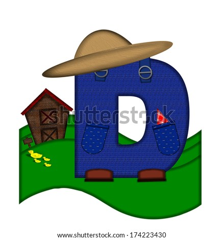 """The letter D, in the alphabet set """"Down on the Farm,"""" is dressed in denim overalls complete with pockets.  Letter sits on farm scene with rolling hills, barn, and ducks. - stock photo"""