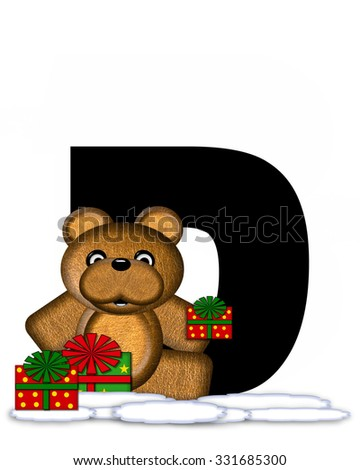 """The letter D, in the alphabet set """"Teddy Christmas,"""" is black and sits on pile of snow.  Teddy Bear and presents decorate each letter. - stock photo"""