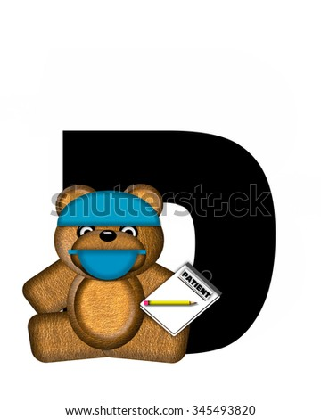"The letter D, in the alphabet set ""Teddy Dental Checkup,"" is black.  Teddy bear wearing a dental mask and hat represents dentist holding various dental tools and equipment.   - stock photo"