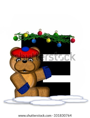 """The letter E, in the alphabet set """"Teddy Christmas Boughs,"""" is black and sits on pile of snow.  Teddy Bear wearing cap and mittens, decorates letter with Christmas boughs and ornaments. - stock photo"""