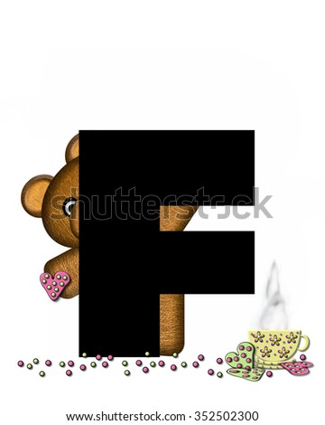 """The letter F, in the alphabet set """"Teddy Tea Time,"""" is black.  Teddy bear enjoys a cup of hot tea with heart shaped and frosted cookies.  Candy sprinkles cover floor. - stock photo"""