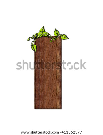 "The letter I, in the alphabet set ""Woodsy,"" is filled with wood grain and resembles a tree. Three dimensional vines are spread across top of letter."