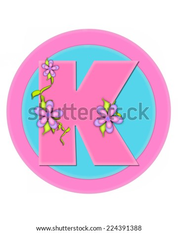 "The letter K, in the alphabet set ""Bouquet in Pastels,"" is soft pink.  Letter is decorated with flowers and sits on circles in aqua and pink. - stock photo"