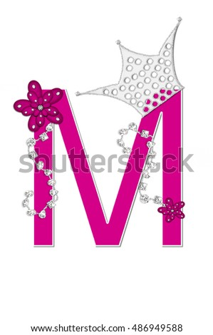 "The letter M, in the alphabet set ""Pageant Queen"" is bright pink and outlined with white.  Letter is decorated with crown, flower, and diamonds."