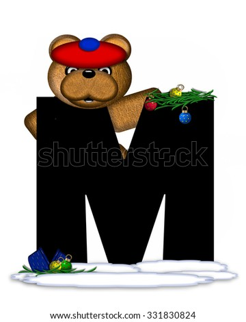 """The letter M, in the alphabet set """"Teddy Christmas Boughs,"""" is black and sits on pile of snow.  Teddy Bear wearing cap and mittens, decorates letter with Christmas boughs and ornaments. - stock photo"""