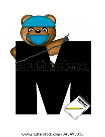 "The letter M, in the alphabet set ""Teddy Dental Checkup,"" is black.  Teddy bear wearing a dental mask and hat represents dentist holding various dental tools.   - stock photo"