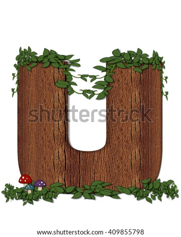 """The letter U, in the alphabet set """"Log"""" is filled with wood texture.  Vines and colorful mushrooms grow around letter.  Some letters have knot holes with peeking eyes. - stock photo"""