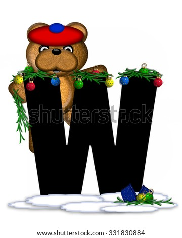 """The letter W, in the alphabet set """"Teddy Christmas Boughs,"""" is black and sits on pile of snow.  Teddy Bear wearing cap and mittens, decorates letter with Christmas boughs and ornaments. - stock photo"""