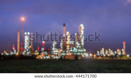 The Light of Refinery by blur focus